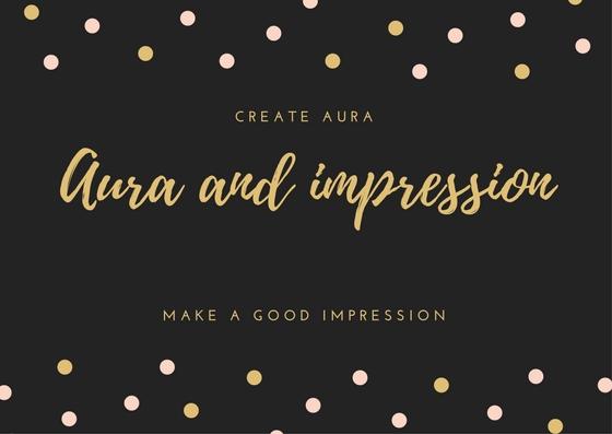 Aura and impression